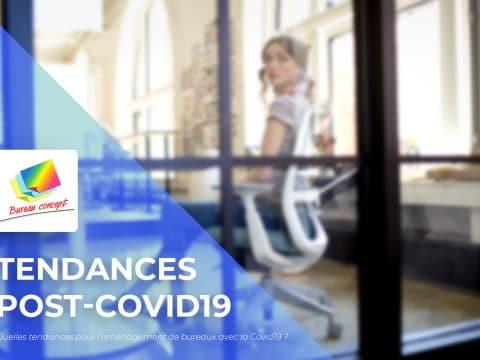 Quelles tendances pour l'aménagement de bureaux avec la Covid19?